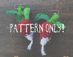 Luna Lovegood Radish Earrings Crochet Pattern