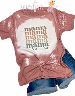 Custom mama Bleached  Shirt